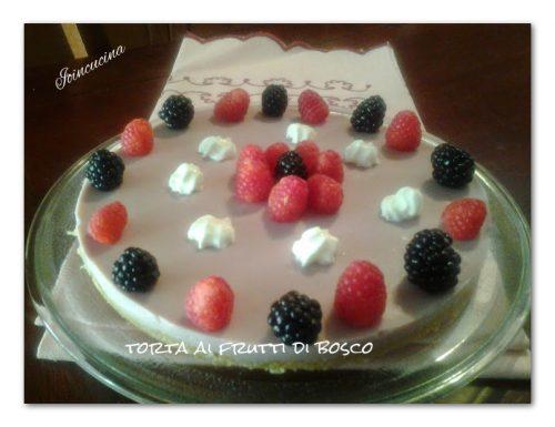 torta ai frutti di bosco