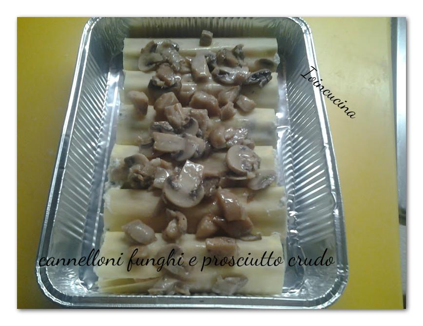 cannelloni funghi e prosciutto cotto