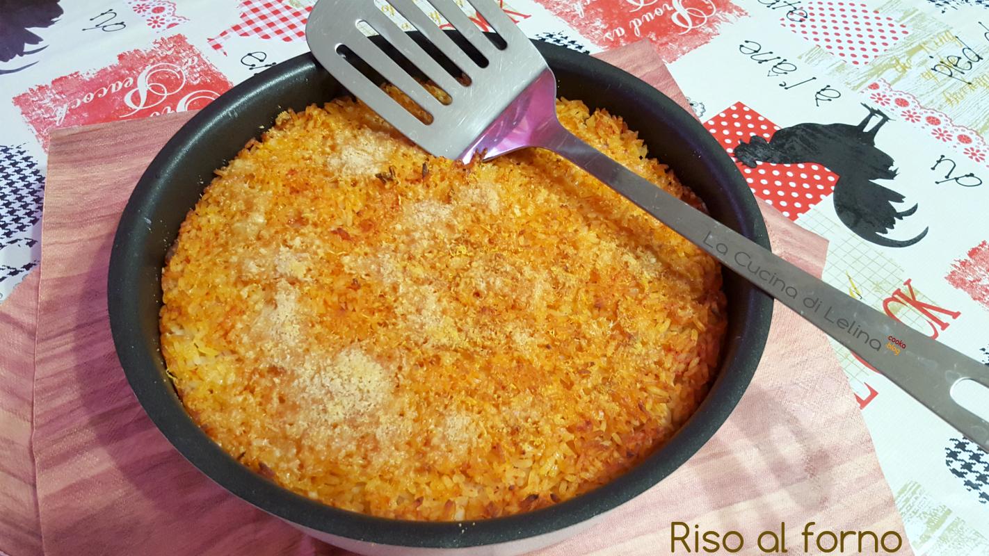 Riso al forno ricetta semplice La Cucina di Lelina