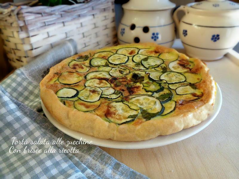 Torta salata con zucchine e brisèe alla ricotta