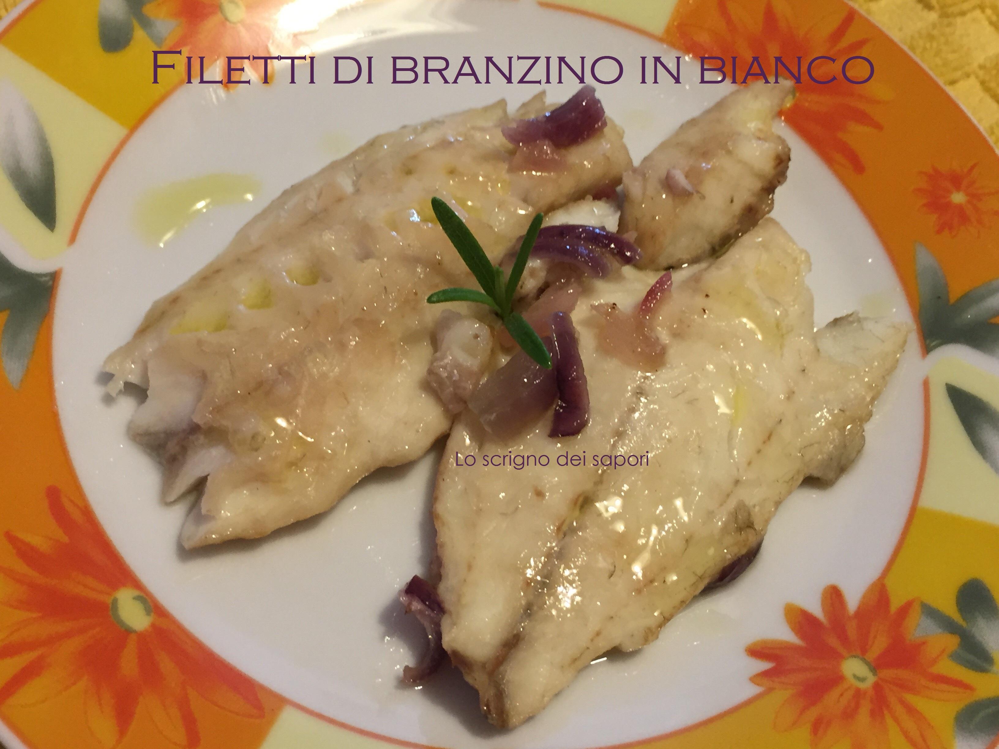 Filetti Di Branzino In Bianco