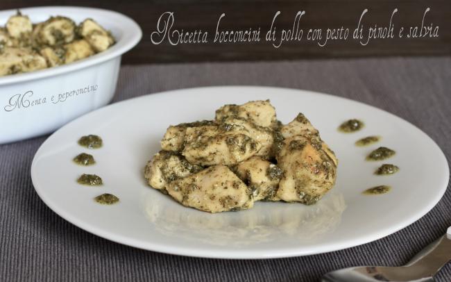 Ricetta bocconcini di pollo con pentodi pinoli e salvia