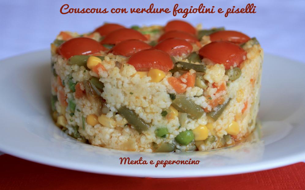 Couscous con verdure fagiolini e piselli