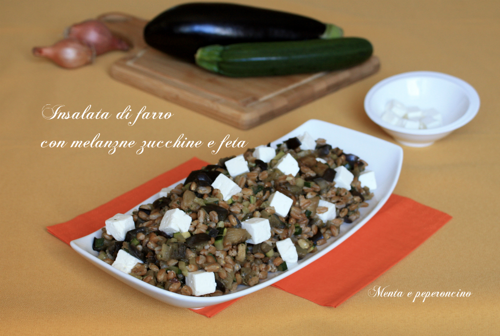 Insalata di farro con melanzane zucchine e feta