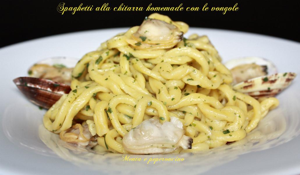 Spaghetti alla chitarra homemade con le vongole (Primi piatti)