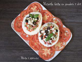 Mozzarella farcita con pomodorini e olive