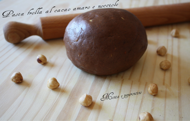 Pasta frolla al cacao amaro e nocciole