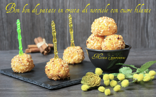 Bon bon di patate in crosta di nocciole con cuore filante
