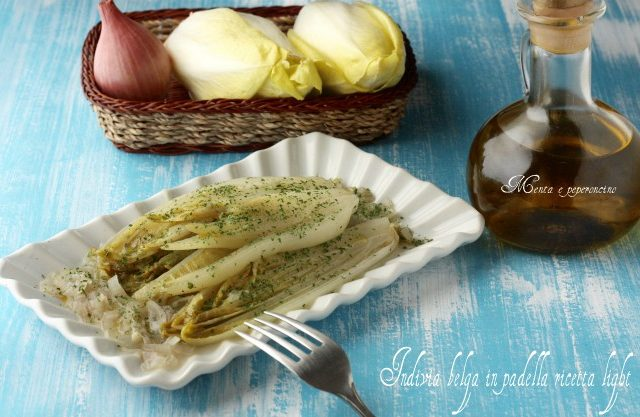 Indivia belga in padella ricetta light