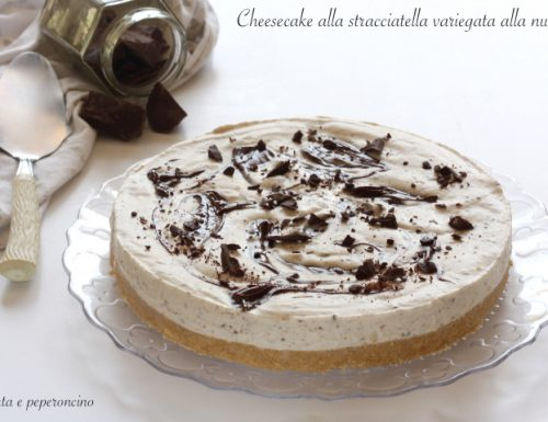 Cheesecake stacciatella variegata alla nutella