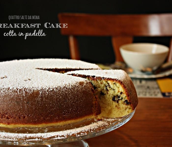 Breakfast cake cotta in padella