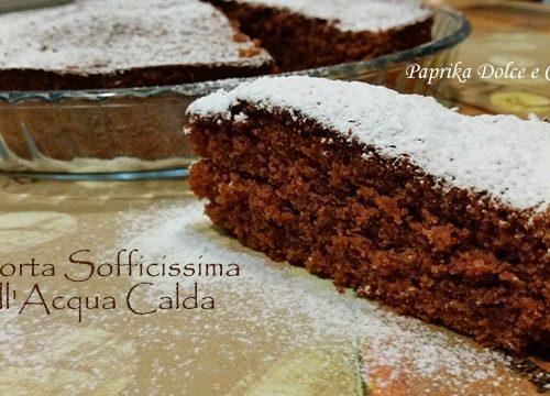 Torta Sofficissima all'Acqua Calda  (anche senza glutine)