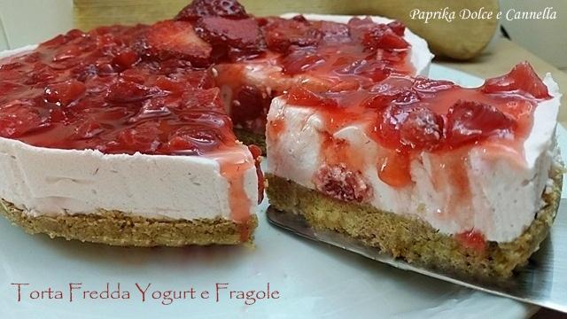 Torta Fredda Yogurt E Fragole Paprika Dolce E Cannella