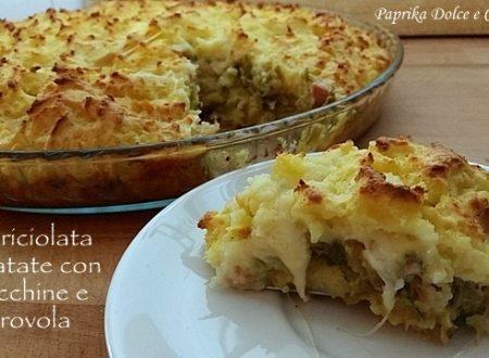 Sbriciolata di Patate con Zucchine e Provola