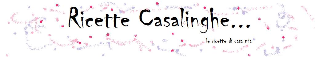 Ricette Casalinghe