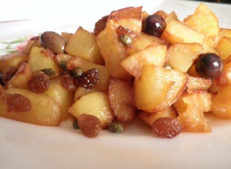 Patate in agrodolce con olive capperi e uvetta
