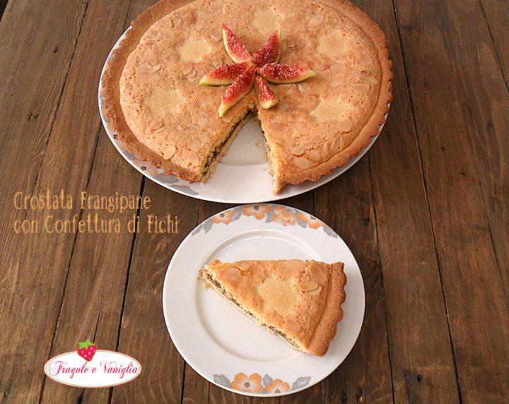 Crostata con crema frangipane e confettura di fichi
