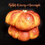Panini di Zucca e Cioccolato