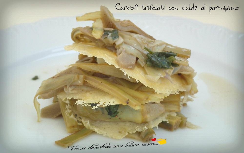 Carciofi trifolati con cialde di parmigiano
