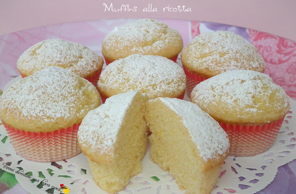 Muffins alla ricotta | Vorrei diventare una brava cuoca....