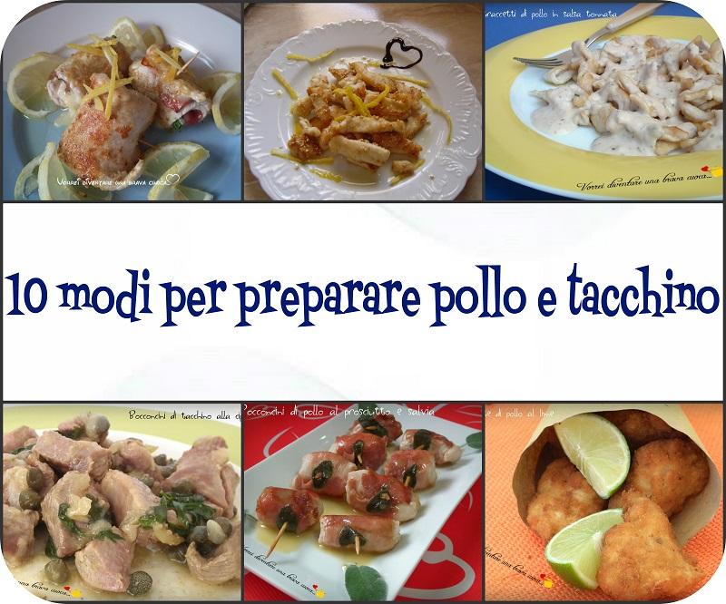 Dieci modi per preparare pollo e tacchino