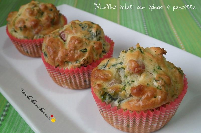 Preferenza Muffins salati con spinaci e pancetta | Vorrei diventare una brava  BS53