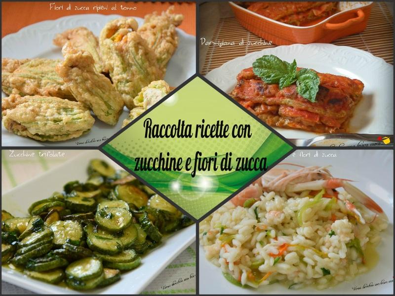 raccolta di ricette con zucchine e fiori di zucca