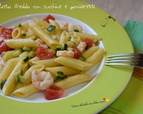 Pasta fredda con zucchine e gamberetti