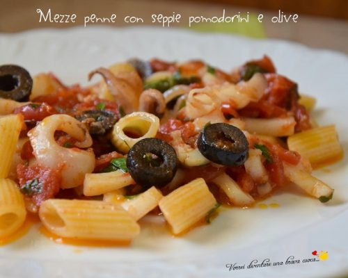 Mezze penne con seppie pomodorini e olive