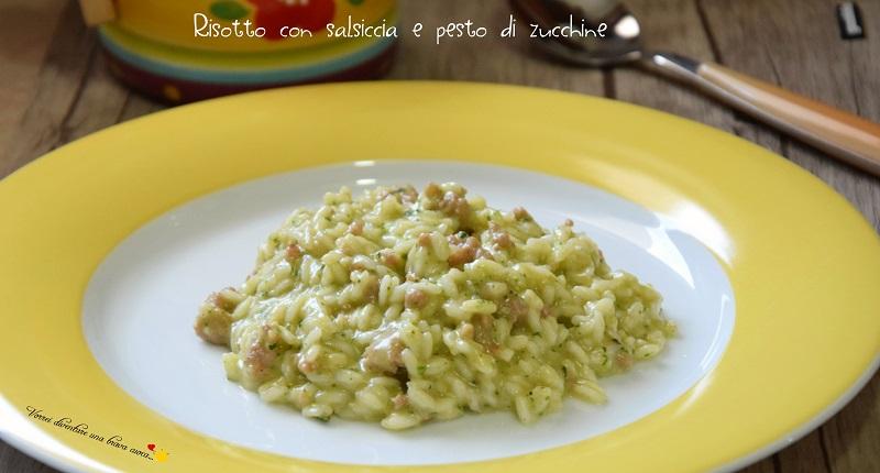 Ricetta Risotto Di Zucchine.Risotto Con Salsiccia E Pesto Di Zucchine Vorrei Diventare Una Brava Cuoca