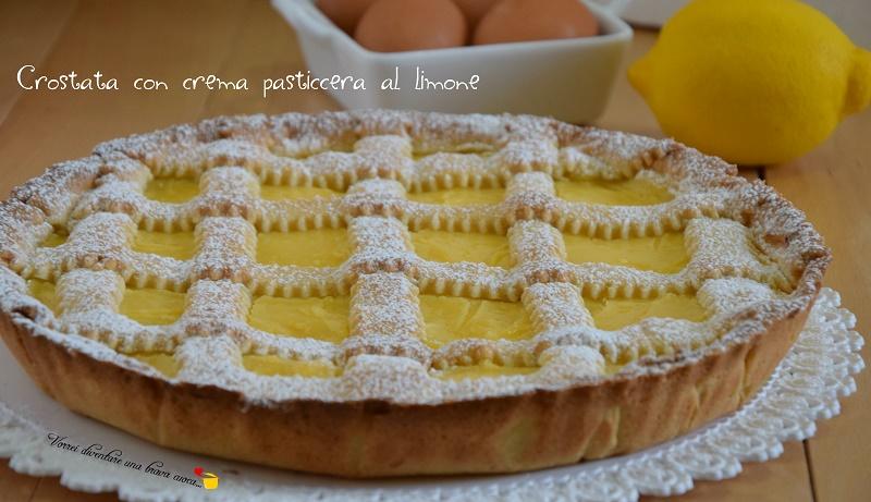 Ricetta Crostata Alla Crema.Crostata Con Crema Pasticcera Al Limone Vorrei Diventare Una Brava Cuoca