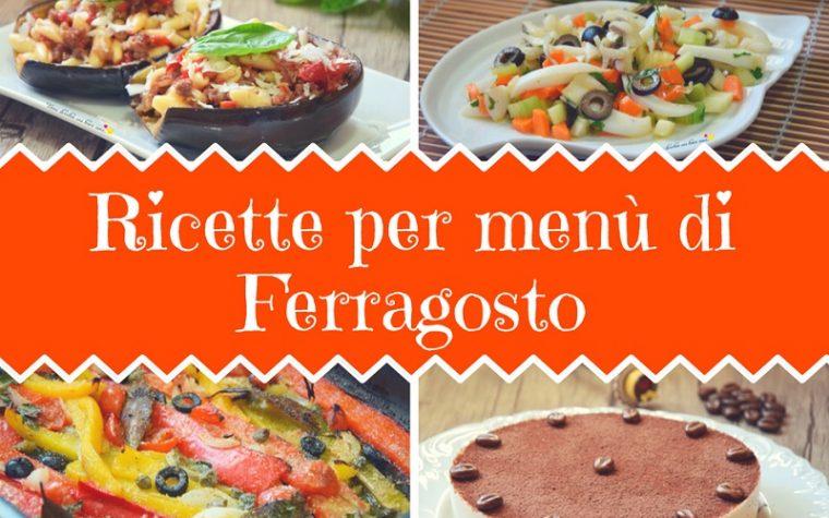 Ricette per menù di Ferragosto