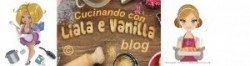 I miei Blog Amici: Cucinando con Liala e Vanilla blog