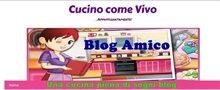 Blog Amico: Cucino come Vivo blog