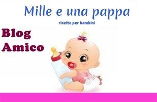 Blog Amici: Mille e una pappa blog