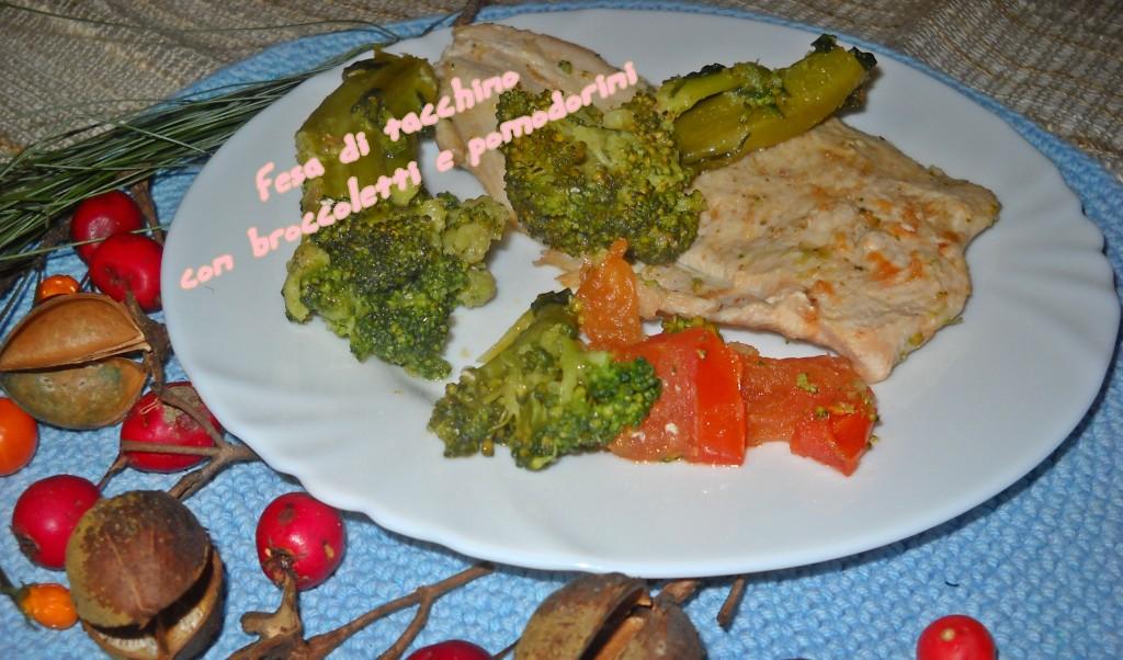fesa di tacchino con broccoletti e pomodorini