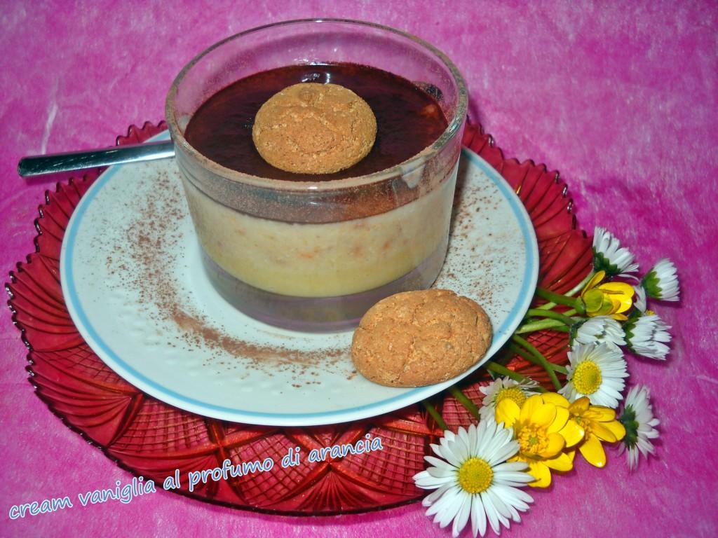 Crema vaniglia al profumo di arancia