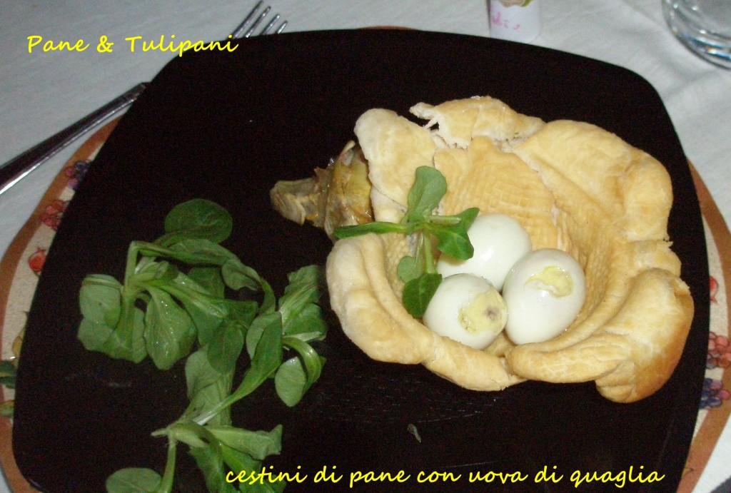 cestini di pane con uova di quaglia