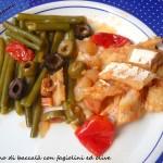 Spezzatino di baccalà con fagiolini ed olive