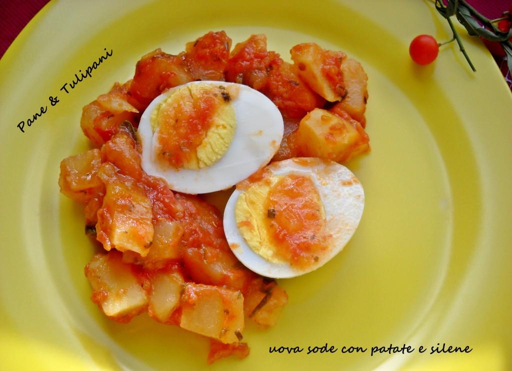 uova sode con patate e silene.1
