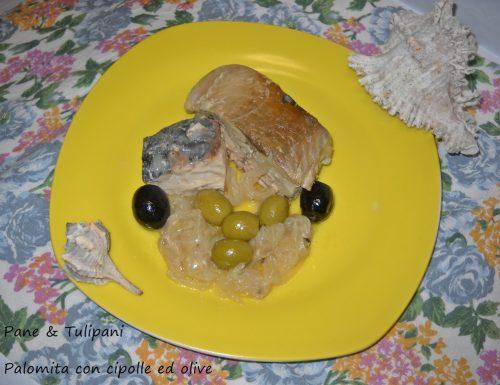 Palamita con cipolle ed olive