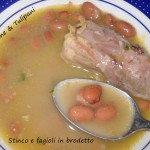 Stinco e fagioli in brodetto