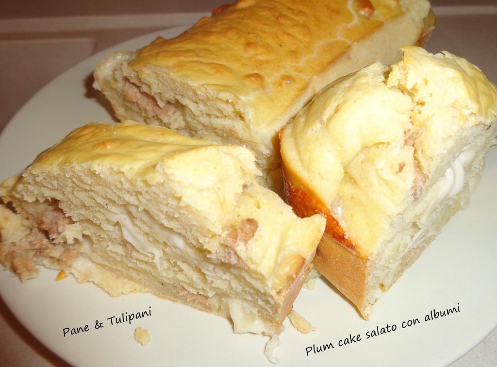 plum cake salato con albumi