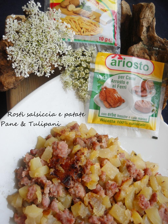 rostì salsicce e patate