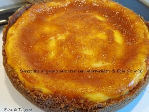 Cheescake al grano saraceno con marmellata di fichi