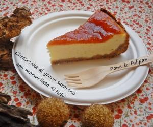 Cheesecake al grano saraceno con marmellata di fichi