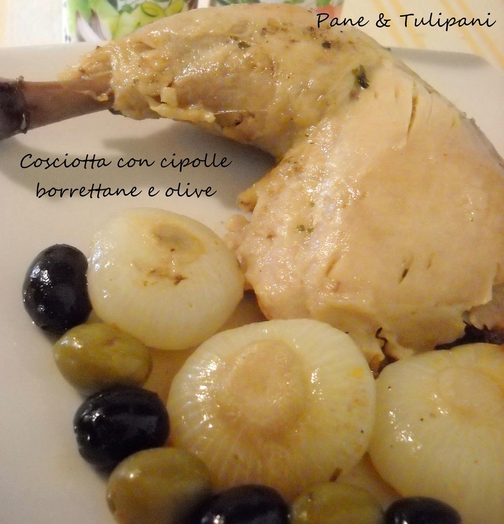 cosciotta con cipolle borrettane e olive