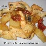 Petto di pollo con patate e zenzero