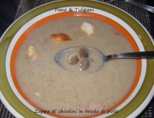 Zuppa di chiodini in brodo di pollo