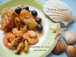 Zuppetta di mare con olive